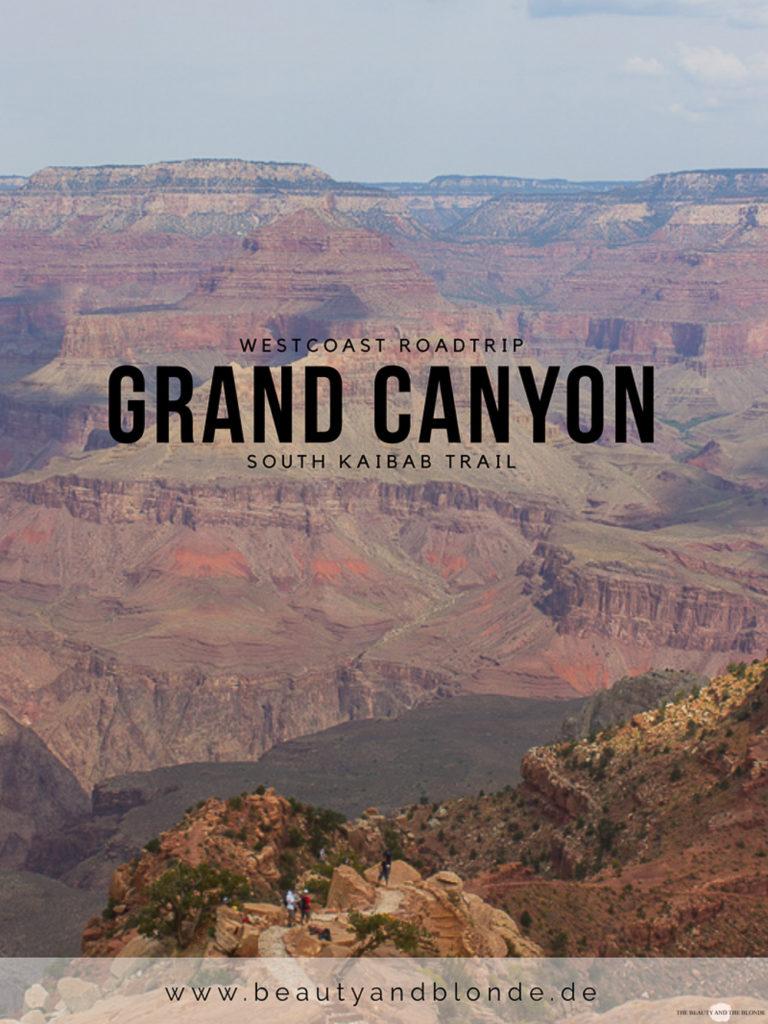 Westcoast Roadtrip Western USA Grand Canyon South Kaibab Trail Wandern Hiking